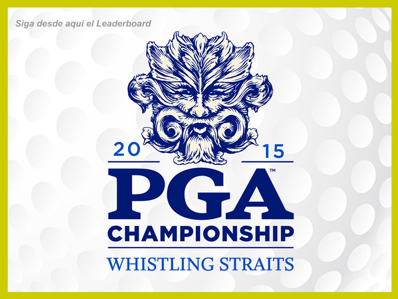 PGA CHAMPIONSHIP 2015 – LEADERBOARD
